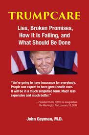 Caption: Trumpcare by Dr. John Geyman