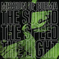 Mission_of_burma-_the_sound_the_speed_the_light_small