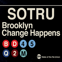 Caption: Brooklyn - Change Happens, Credit: State of the Re:Union