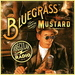Caption: The Bluegrass With Mustard Show