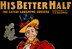 """His better half. The latest laughing success."" Credit: c 1898 - The U.S. Printing Co., Cincinnati, OH"