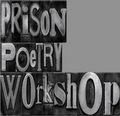 Caption: Prison Poetry Workshop