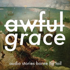 Caption: Awful Grace Podcast, Credit: Robert Andersson