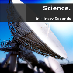 Caption: Science...in 90 seconds