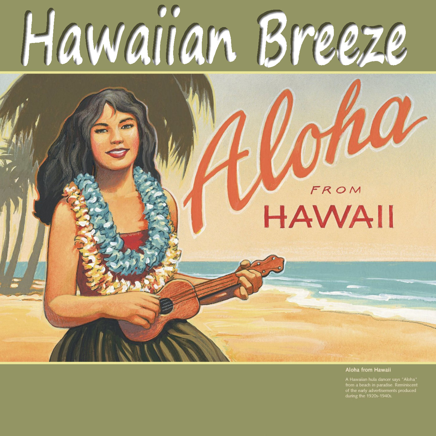 Caption: Hawaiian Breeze, Credit: Larry W Jones