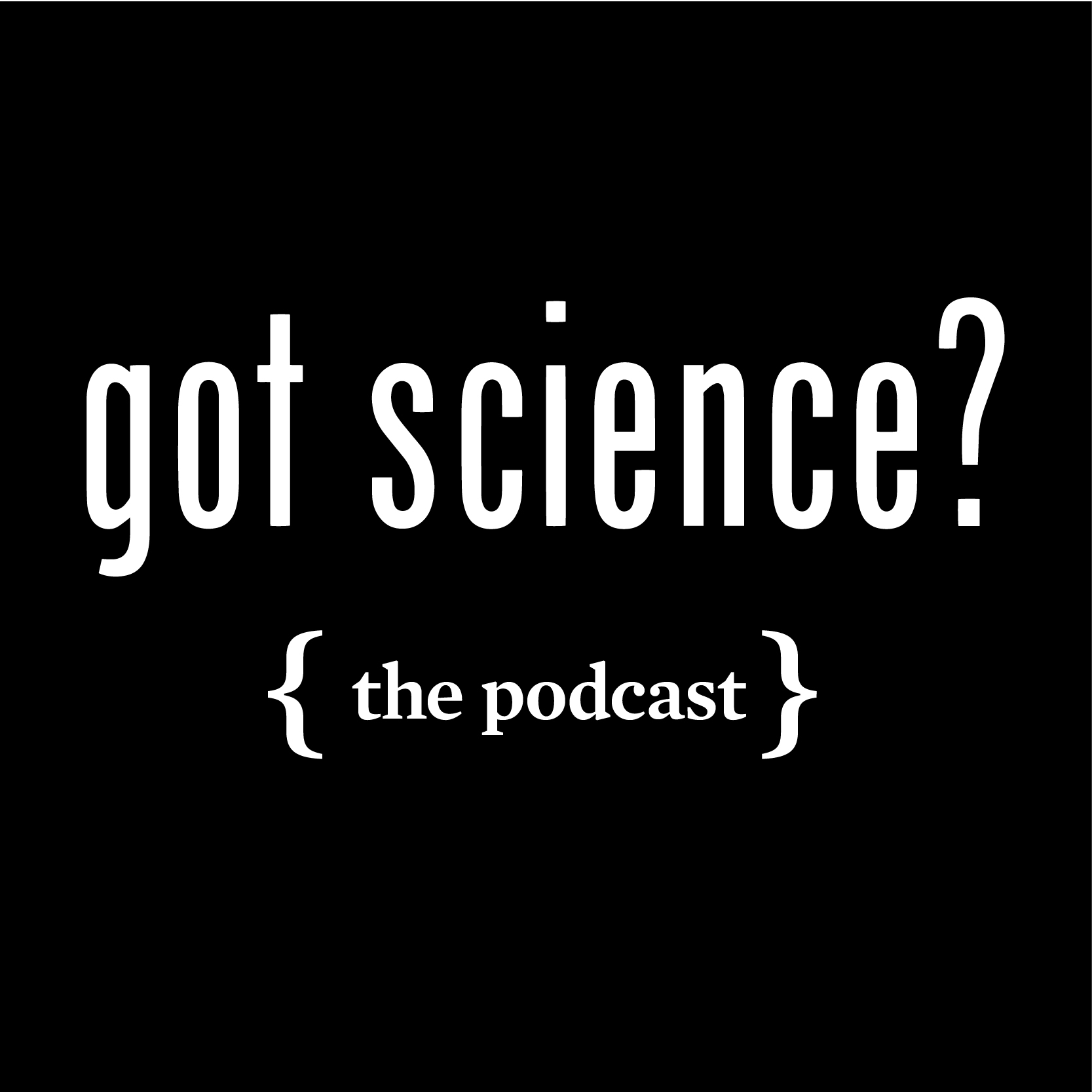 Got-science-podcast_small