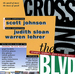 Caption: Crossing the BLVD, Credit: Judith Sloan, Warren Lehrer, Scott Johnson