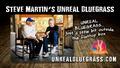 Caption: Steve Martin's Unreal Bluegrass, Credit: Steve Martin