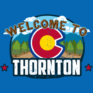 Welcome To Thornton, Colorado