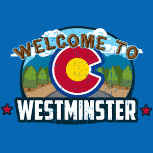 Welcome To Westminster, Colorado