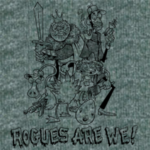 Rogues Are We!