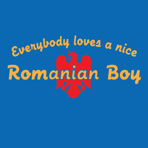 Everybody Loves A Nice Romanian Boy