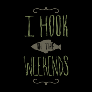I Hook On The Weekends