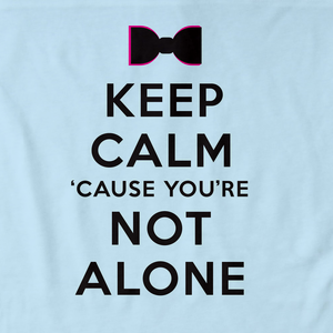 Darren Criss Keep Calm 'Cause You Are Not Alone
