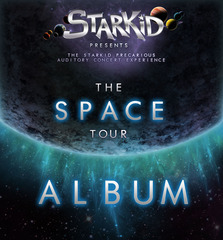 StarKid&#x27;s SPACE Tour (Live Concert Album)