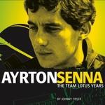 Ayrton senna the team lotus years