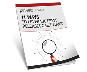 11 Ways to Leverage Press Releases & Get Found