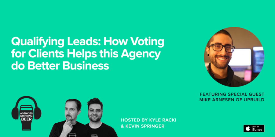 Qualifying Leads: How Voting for Clients Helps this Agency do Better Business
