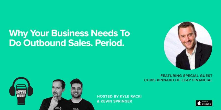 Why Your Business Needs to do Outbound Sales. Period.