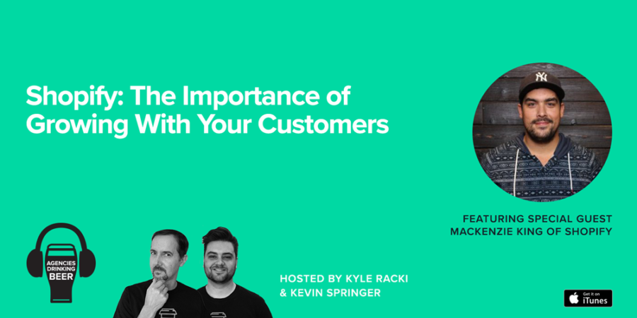 Shopify: The Importance of Growing With Your Customers