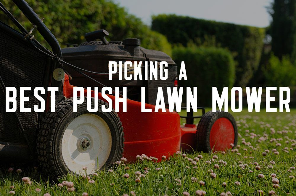 best push lawn mower 1