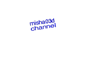 Misha03d%20channel%20(for%20youtube)