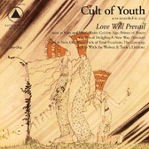 Cult Of Youth Love Will Prevail pack shot