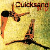 Quicksand Slip (reissue) pack shot