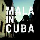 Mala Mala In Cuba pack shot