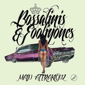 Main Attrakionz Bossalinis & Fooliyones pack shot