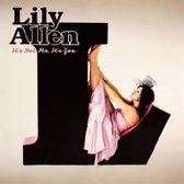 Lily Allen  It's Not Me, It's You pack shot