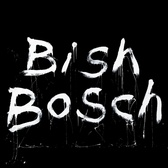 Scott Walker Bish Bosch pack shot