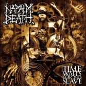 Napalm Death Time Waits For No Slave pack shot