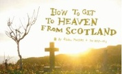 Aidan_moffat_how_to_get_to_heaven_from_scotland_1234362357_crop_178x108