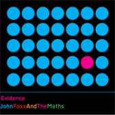 John Foxx & The Maths Evidence pack shot