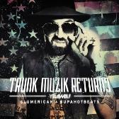 Yelawolf Trunk Musik Returns pack shot