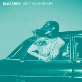 Bleached Ride Your Heart pack shot