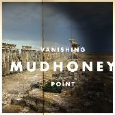 Mudhoney Vanishing Point  pack shot