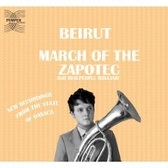 Beirut March of the Zapotec / Holland pack shot
