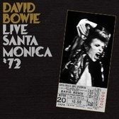 David Bowie Live at Santa Monica '72  pack shot