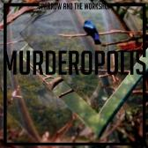 Sparrow And The Workshop Murderopolis pack shot