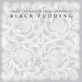 Mark Lanegan & Duke Garwood Black Pudding pack shot