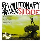 Julian Cope Revolutionary Suicide pack shot