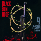 Black Sun Roof! 4 Black Suns & A Sinister Rainbow pack shot