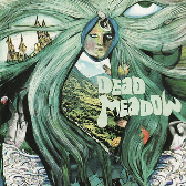 Dead Meadow Dead Meadow (reissue) pack shot