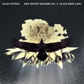 Colin Stetson New History Warfare Vol. 3: To See More Light pack shot