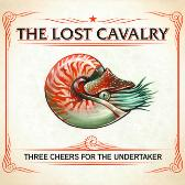 The Lost Cavalry Three Cheers For The Undertaker pack shot