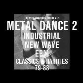 Various Artists Trevor Jackson Presents Metal Dance 2  pack shot