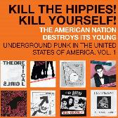 Various Artists Punk 45: Kill The Hippies! Kill Yourself! pack shot
