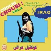 Various Artists Choubi Choubi! Vol. 2 - Folk & Pop Sounds From Iraq pack shot